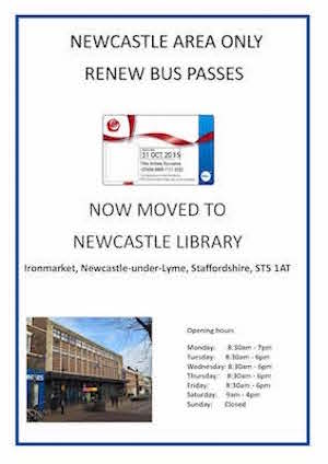 To renew you bus pass, please go to Newcastle-under-Lyme library