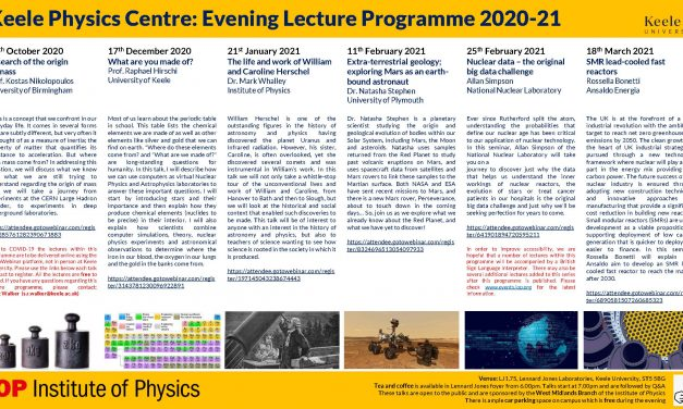 KEELE UNIVERSITY PHYSICS CENTRE EVENING LECTURE PROGRAMME 2020/21