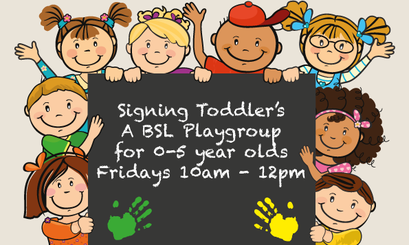 SIGNING TODDLERS BSL PLAYGROUP